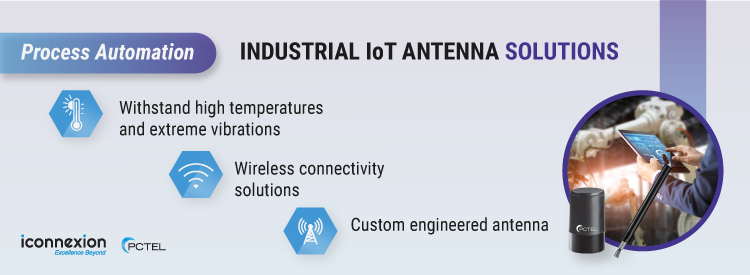 Industrial IoT Antenna Solutions for Process Automation
